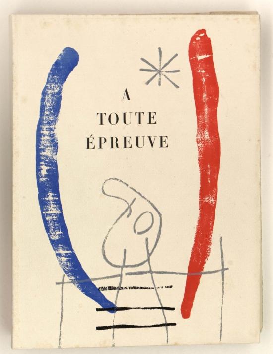 A toute épreuve von Paul Éluard und Joan Miró
