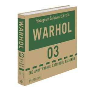 Andy Warhol Werkverzeichnis Catalogue Raisonn Volume 3