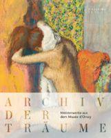 Katalog Archiv der Träume. Zeichnungen des Musée d'Orsay