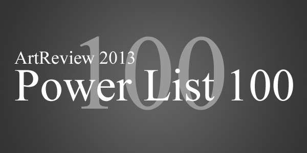 ArtReview Power List 2013 Top 100