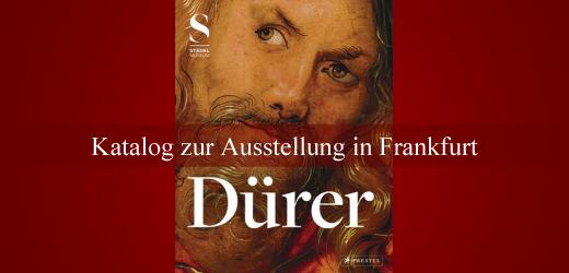 Dürer Katalog Ausstellung Frankfurt