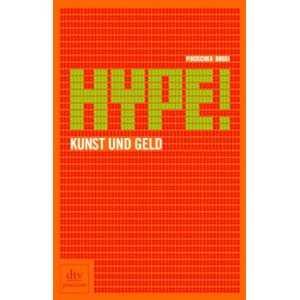 Hype Kunst und Geld