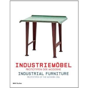 Industriemöbel – Prototypen der Moderne