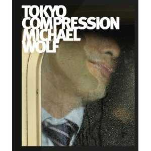 Michael Wolf Tokyo Compression