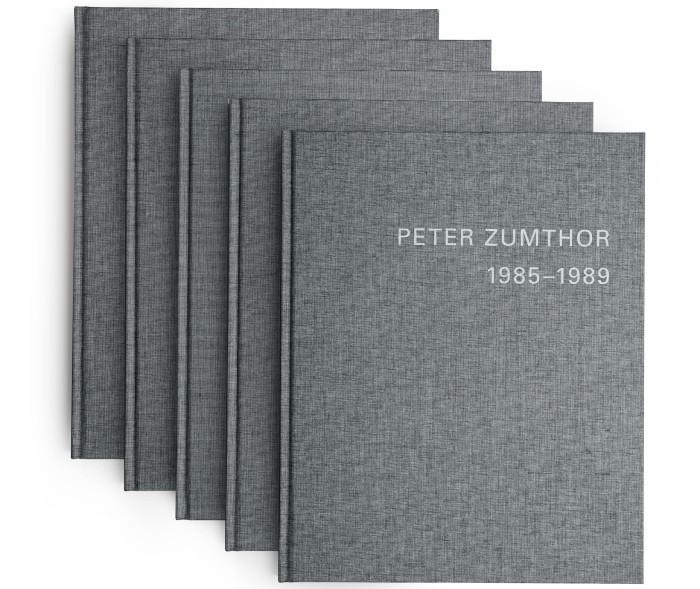 Peter Zumthor 1985-2013: Bauten und Projekte