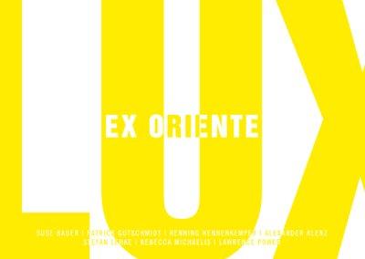 Gruppenausstellung | ex oriente lux