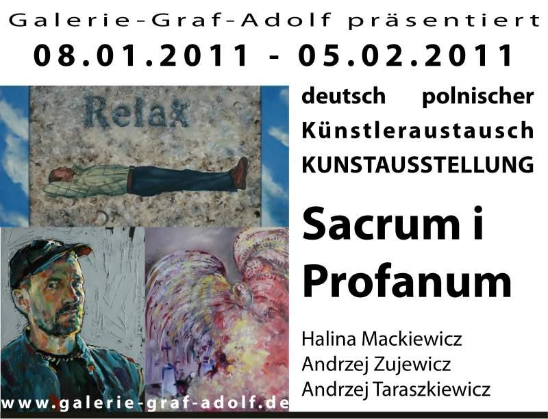 """Verlängerung der Ausstellung """"Sacrum i Profanum""""bis zum 19.02.2011 in der Galerie-Graf-Adolf"""