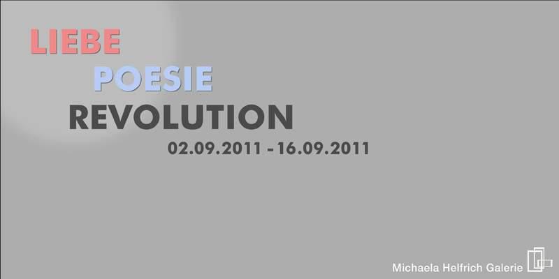 """""""Liebe-Poesie-Revolution"""""""