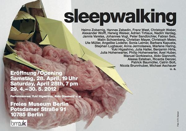 Sleepwalking Berlin 2012 Ausstellung Berlin