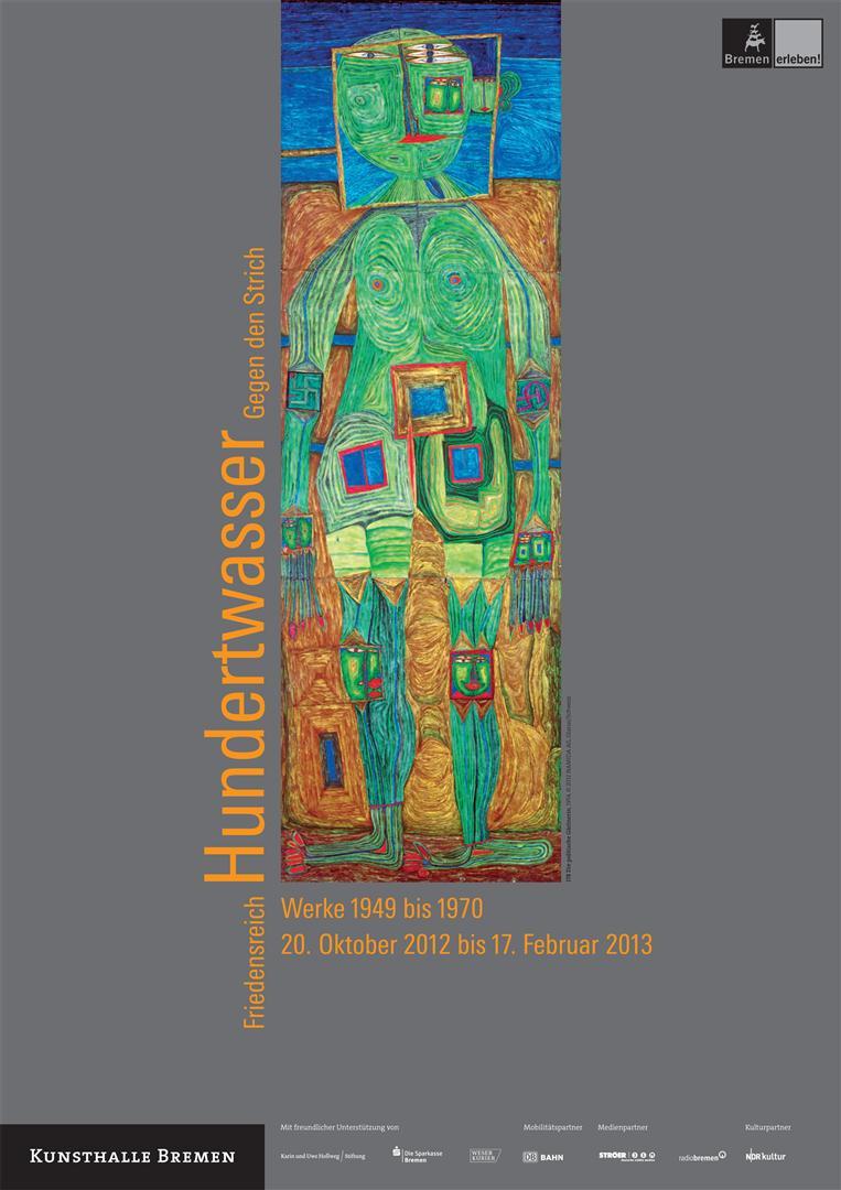 Friedensreich Hundertwasser. Gegen den Strich. Werke 1949 bis 1970