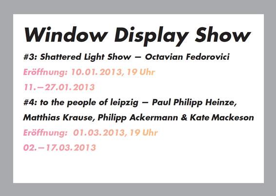 WINDOW DISPLAY SHOW #3: Shattered Light Show von Octavian Fedorovici