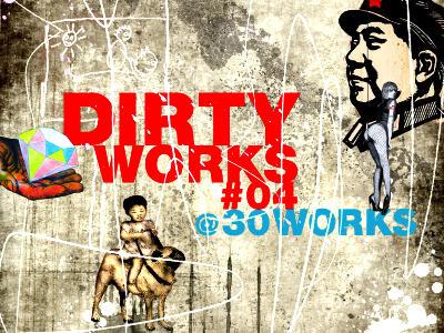 dirty works @ 30works - vol. IV Ausstellung Koeln