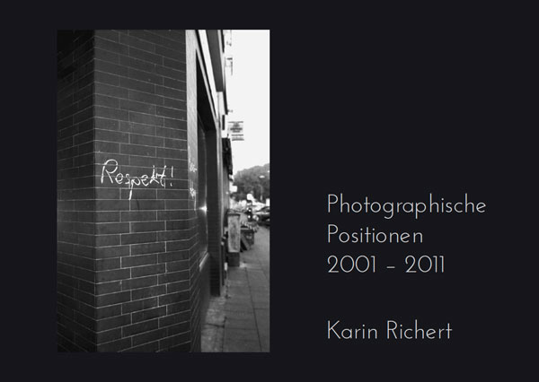 """Photographische Positionen 2001-2011"""