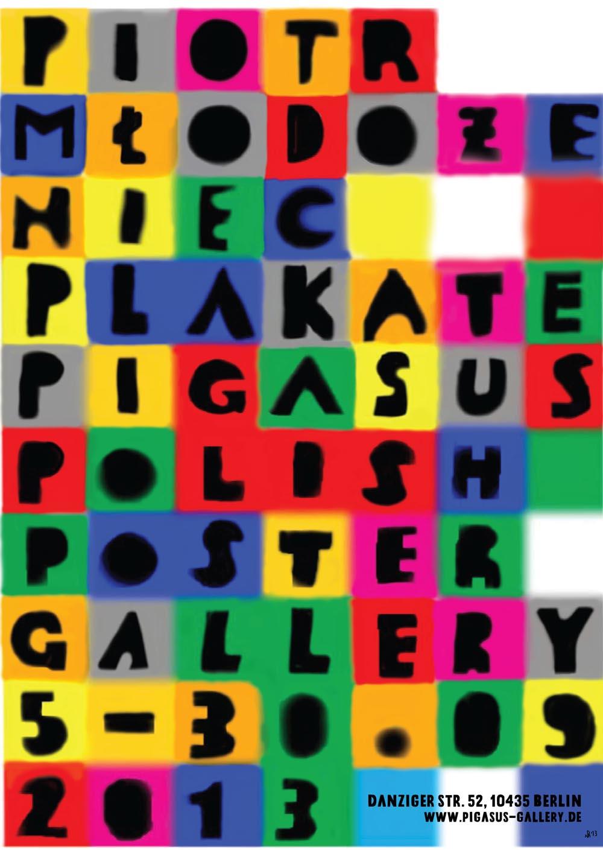 Ausstellung Piotr Mlodozeniec Polnische Plakatkunst