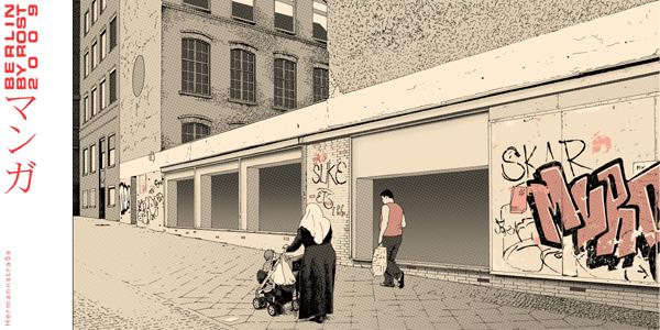 BERLIN BY ROST   Grafiken im Manga-Stil von Robert Stumpf a/k/a ROST