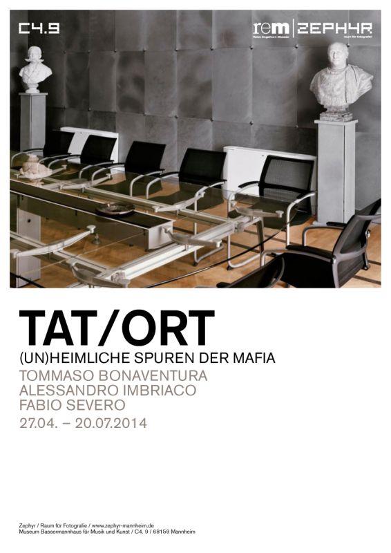 TAT / ORT. (Un)heimliche Spuren der Mafia