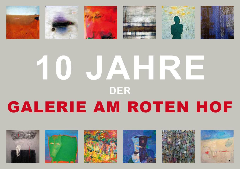 10 JAHRE DER GALERIE AM ROTEN HOF