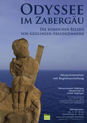 """""""Odyssee im Zabergäu - Die römischen Reliefs von Güglingen-Frauenzimmern"""""""