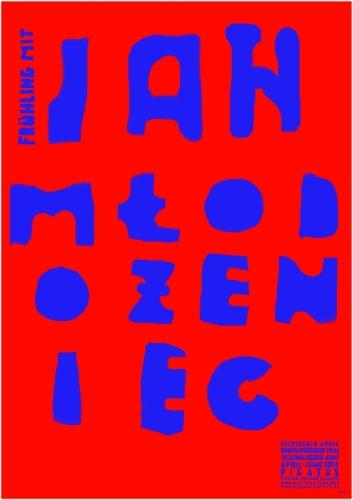 Ausstellung Frühling mit Jan Mlodozeniec -  Theatralischer Juni - Plakatkunst