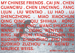 MY CHINESE FRIENDS | WORKS FROM 1992 TO 2014 Ausstellung