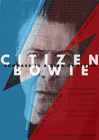 CITIZEN BOWIE. Hommage to a Hero of Berlin