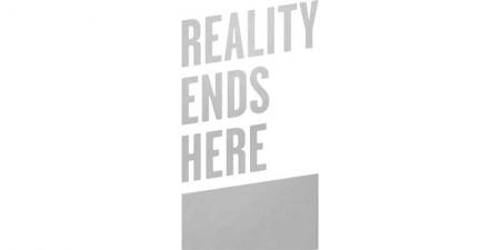 Reality Ends Here