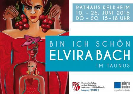 Elvira Bach - Bin ich schön