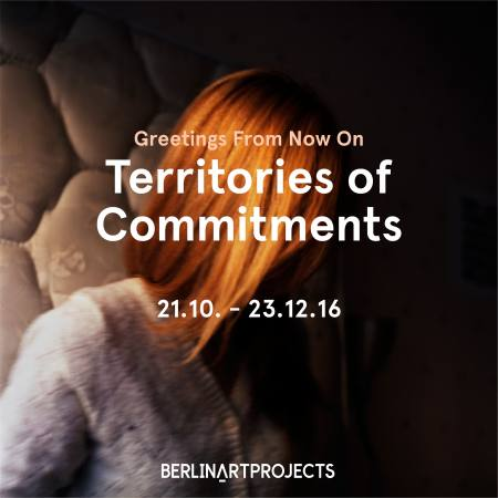 Greetings From Now On: Territories of Commitments