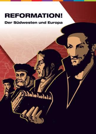 Reformation. Der Südwesten und Europa