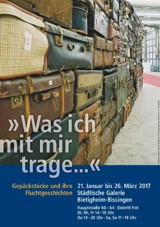 »Was ich mit mir trage...« Gepäckstücke und ihre Fluchtgeschichten Ausstellung Bietigheim-Bissingen