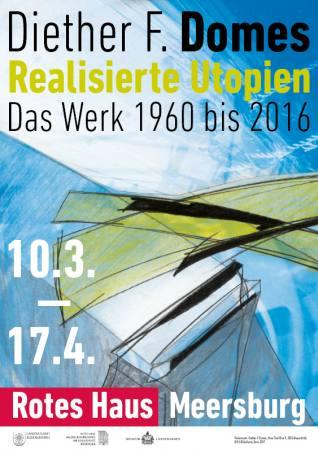 Realisierte Utopien - Das Werk v1960 bis 2016 Ausstellung Meersburg
