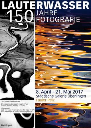 Lauterwasser. 150 Jahre Fotografie Ausstellung Ueberlingen