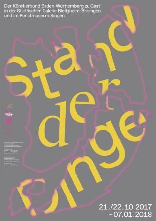 Stand der Dinge. Der Künstlerbund Baden-Württemberg  zu Gast in der Städtischen Galerie Bietigheim-B