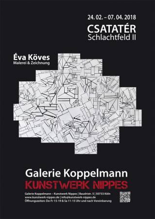 CSATATÉR – SCHLACHTFELD II Ausstellung Koeln