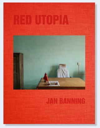 Jan Banning: RED UTOPIA - Kommunismus 100 Jahre nach der Russischen Revolution Ausstellung Mannheim