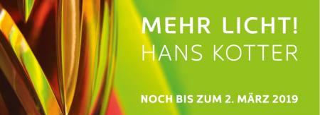 Hans Kotter- Mehr Licht! Ausstellung Hamburg