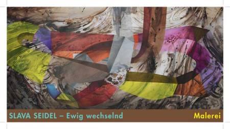 Slava Seidel - Ewig wechselnd Ausstellung Wetzlar
