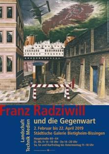 Franz Radziwill und die Gegenwart. Landschaft, Technik, Medien Ausstellung Bietigheim-Bissingen