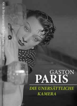Gaston Paris: Die unersättliche Kamera Ausstellung Reiss-Engelhorn-Museen, Museum Zeughaus C5