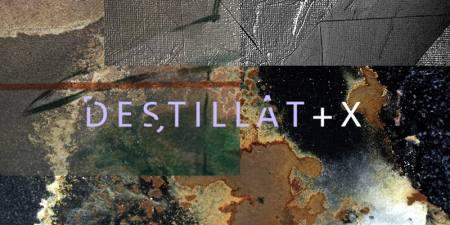DESTILLAt + X Ausstellung Hamburg