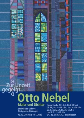 »Zur Unzeit gegeigt...« Otto Nebel - Maler und Dichter Ausstellung Bietigheim-Bissingen