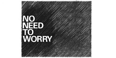 No need to worry Ausstellung Hamburg