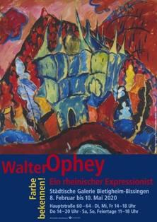 Farbe bekennen! Walter Ophey. Ein rheinischer Expressionist  Ausstellung Bietigheim-Bissingen