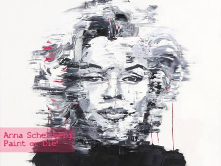 Anna Schellberg - Paint or Die! @ 30works Ausstellung Koeln