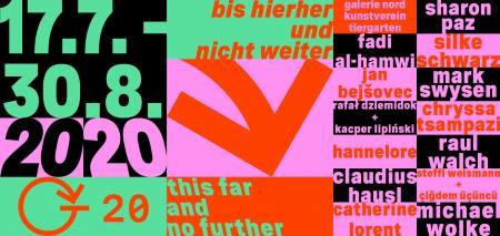bis hierher und nicht weiter . this far and no further Ausstellung Berlin