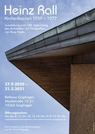 Heinz Rall – Kirchenbauten 1959-1977. Ausstellung zum 100. Geburtstag des Architekten mit Fotografie Ausstellung Gueglingen