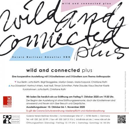 wild and connected plus  ein Kooperationsprojekt mit dem BBK Düsseldorf Ausstellung Berlin
