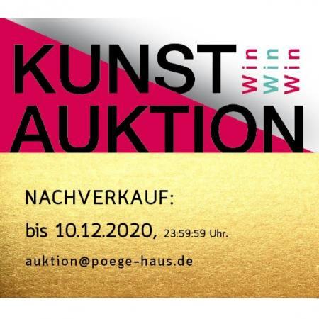 NACHVERKAUF - Kunstauktion WinWinWin des Pöge-Haus e.V. Auktion Leipzig