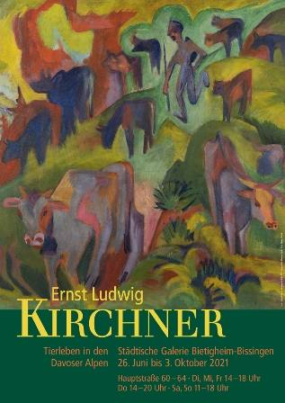 Ernst Ludwig Kirchner. Tierleben in den Davoser Alpen Ausstellung Bietigheim-Bissingen