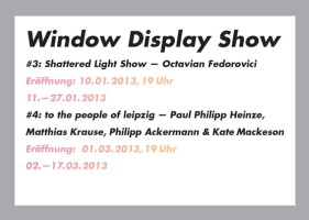 WINDOW DISPLAY SHOW #3: Shattered Light Show von Octavian Fedorovici